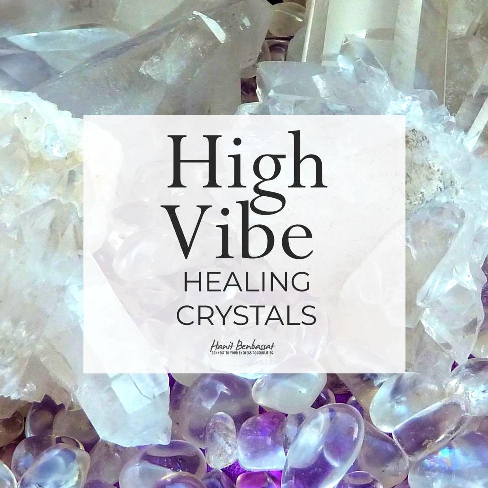 High Vibe Healing Crystals